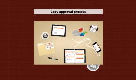 Copy approval process