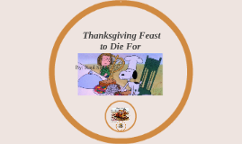 Thanksgiving Feast to Die For