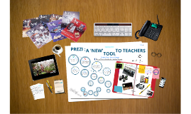 PREZI a new tool to teachers