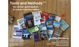 Tools and Methods for Citizen Participation in Urban Transformation - part 1