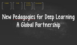 New Pedagogies for Deep Learning: A Global Partnership