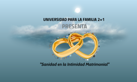 Taller de Sanidad e Intimidad Matrimonial