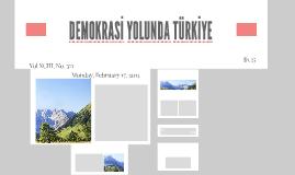 DEMOKRASİ YOLUNDA TÜRKİYE