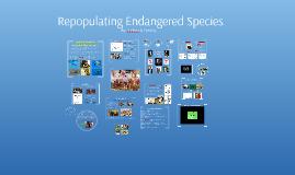 Repopulating Endangered Species