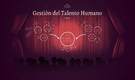 Copy of Copy of Gestiòn del Talento Humano