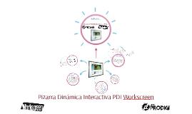 Pizarra Dinámica Interactiva PDI Workscreen