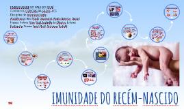 Copy of IMUNIDADE DO RECÉM-NASCIDO