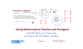 Using Mathematical Puzzles and Dialogues to Build a Collaborative Community and Support At-Risk Algebra Students