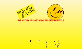 The History of Comic Books