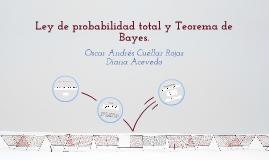 Ley de probabilidad total y Teorema de Bayes
