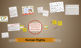 How does the World promote and enforce human rights?