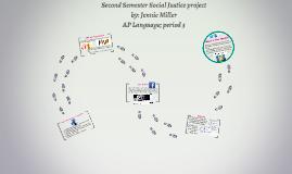 Second Semester Social Justice project; Jennie M.