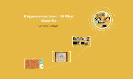 B Appearances Lesson 06 What About Me.