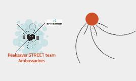 Peaksaver STREET team Ambassadors