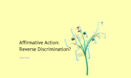 affirmative action vs reverse discrimination Affirmative action programs encompass more than outreach and recruitment, however, and include efforts to prevent discrimination by eliminating barriers to equal employment opportunity.