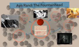 Ayn Rand: the Fountainhead