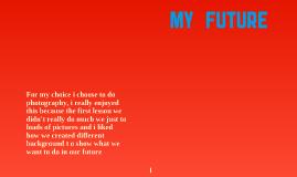 My Future
