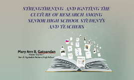 STRENGTHENING  AND IGNITING THE CULTURE OF RESEARCH AMONG SE