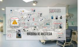 Copy of Copy of MAQUINA DE ANESTESIA
