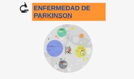Copy of ENFERMEDAD DE PARKINSON