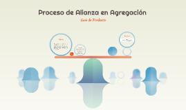 Proceso de Alianza en Agregacion