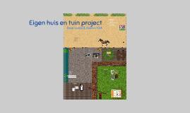 Eigen huis en tuin project