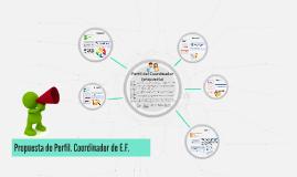 Perfil, parámetros e indicadores (Coordinador de E.F.)