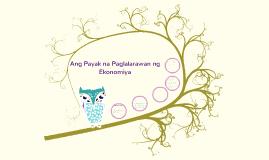 Copy of Ang Payak na Paglalarawan ng Ekonomiya