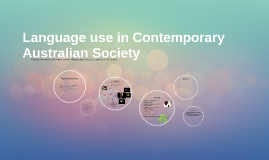 Language use in Contemporary Australian Society