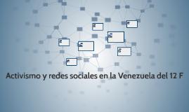 Activismo y redes sociales en la Venezuela del 12 F