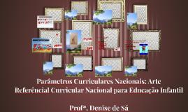 Copy of Parâmetros curriculares Nacionais: Arte