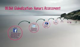 08.06H Globalization: Honors Assessment