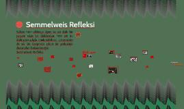 Semmelweis Refleksi