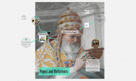 Copy of 10D Popes and Reformers