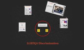 LGBTQA Discrimination