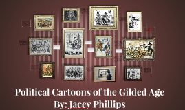 Copy of Political Cartoons of the Gilded Age