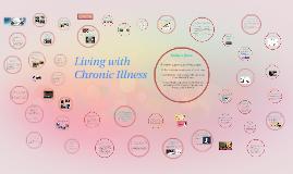 Life with Chronic Illness