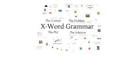 X-Word Grammar FLC Poster Presentation