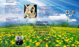 ORÍGENES, OBJETO DE ESTUDIO DE LA PSICOLOGÍA Y CAMPOS DE APL