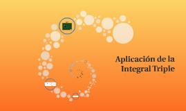 Aplicación de la Integral Triple