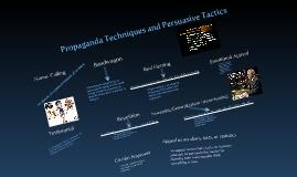 Copy of Copy of Propaganda Techniques and Persuasive Tactics