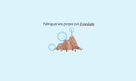 FABRIQUER SON PROPRE PAN