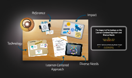 The Imact of Technology on the Learner-Centered Approach and