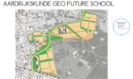 AARDRIJKSKUNDE GEO FUTURE SCHOOL