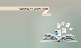 Reflecting of Literary Essays