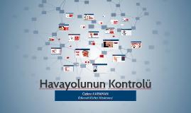 Copy of Hava Yolunun Kontrolü