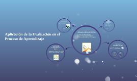 Aplicacion de la Evaluacion en el Proceso de Aprendizaje