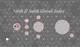 North & South Korean Issues