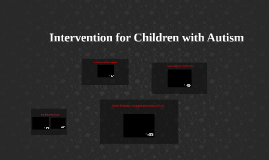 Intervention for Children with Autism