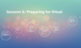 Preparing for Ritual